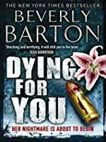 Dying For You (The Protectors, #30)