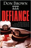 Defiance (The Navy Justice Series)