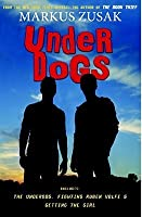 Underdogs (Wolfe Brothers, #1-3)