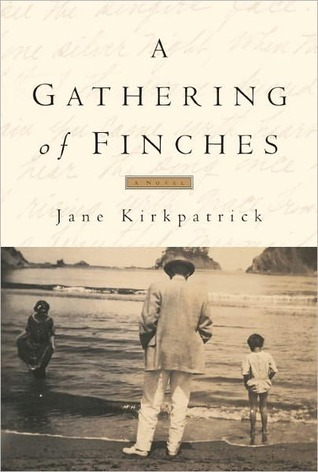 A Gathering of Finches Jane Kirkpatrick