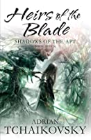 Heirs of the Blade (Shadows of the Apt, #7)