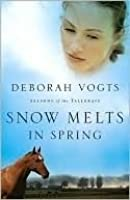 Snow Melts in Spring (Seasons of the Tallgrass)