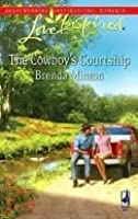 The Cowboy's Courtship (Steeple Hill Love Inspired (Large Print))