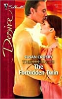 The Forbidden Twin: The Elliotts (Silhouette Desire, #1717)