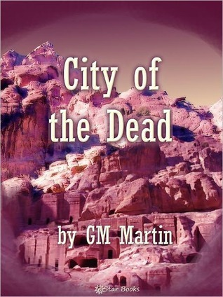 City of the Dead  by  G.M. Martin