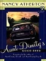 Aunt Dimity's Good Deed (An Aunt Dimity Mystery, #3)
