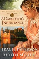 A Daughter's Inheritance (The Broadmoor Legacy, #1)