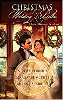 Christmas Wedding Belles: The Pirate's Kiss/ A Smuggler's Tale/ The Sailor's Bride