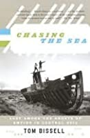 Chasing the Sea: Lost Among the Ghosts of Empire in Central Asia