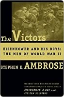 The Victors: Eisenhower and His Boys