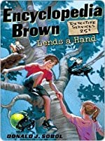 Encyclopedia Brown Lends a Hand (Encyclopedia Brown, #11)