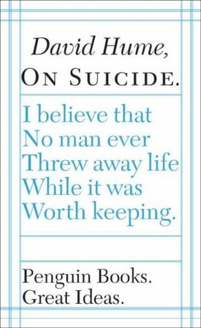 On Suicide (Great Ideas, Series 2) David Hume
