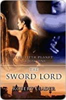 The Sword Lord (Fifth Planet)