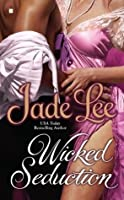 Wicked Seduction (Wicked, #2)