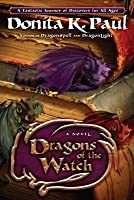 Dragons of the Watch: A Novel (Chiril Chronicles #3)