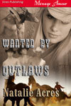 Wanted By Outlaws Natalie Acres