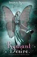 Radiant Desire (Handmaid's Seduction, #1)