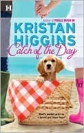 Catch Of The Day Kristan Higgins