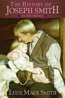The History of Joseph Smith by His Mother