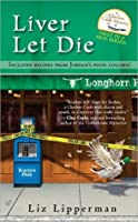 Liver Let Die (A Clueless Cook Mystery #1)
