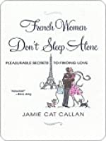French Women Don't Sleep Alone