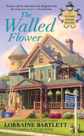 The Walled Flower (Victoria Square, #2)  by  Lorraine Bartlett