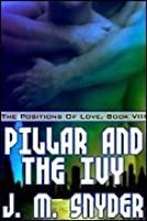 Pillar and the Ivy Position (The Positions of Love, #8)