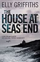 The House at Sea's End (Ruth Galloway, #3)