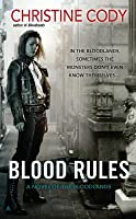 Blood Rules (Bloodlands, #2)