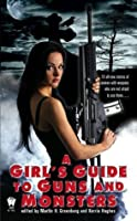 A Girl's Guide to Guns and Monsters