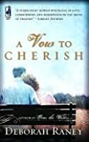 A Vow To Cherish (A Vow To Cherish, #1)
