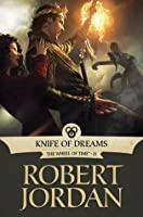 Knife of Dreams (Wheel of Time, #11)