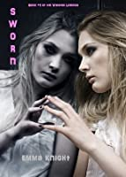 Sworn (The Vampire Legends, #1)