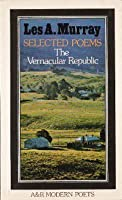 The Vernacular Republic: Selected Poems