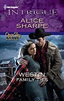 Westin Family Ties (Harlequin Intrigue #1315)
