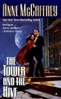 The Tower and the Hive (A Tower and Hive Novel)