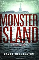 Monster Island (Zombies, #1)