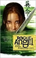 Forbidden City (Rogue Angel, #5)