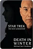 Death in Winter (Star Trek The Next Generation)