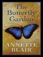 The Butterfly Garden (Five Star Expressions)