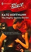 The Mighty Quinns: Declan (Harlequin Blaze #291)