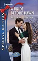 A Bride Before Dawn (Harlequin Special Edition #2153)