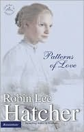 Patterns of Love (Coming to America #2) Robin Lee Hatcher
