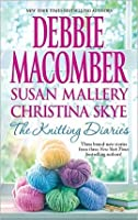 The Knitting Diaries: The Twenty-First Wish\Coming Unraveled\Home to Summer Island
