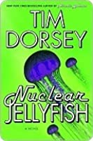 Nuclear Jellyfish (Serge Storms Mystery, #11)
