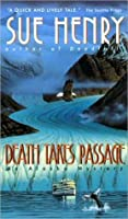 Death Takes Passage (Alex Jensen / Jessie Arnold, #4)