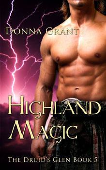 Highland Magic (Druids Glen, #5)  by  Donna Grant