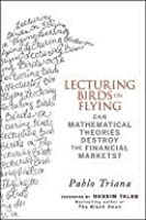 Lecturing Birds on Flying: How Financial Practice Differs from Theory