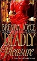 Deadly Pleasure (Francesca Cahill Deadly, #2)
