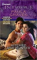 Hitched and Hunted (Harlequin Intrigue)